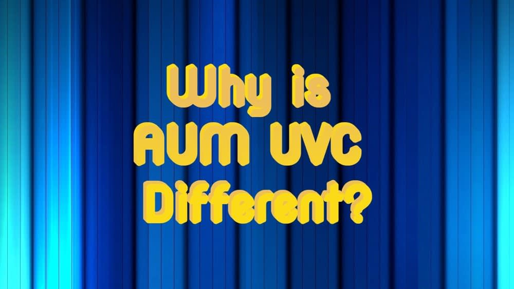 Ultraviolet C Irradiation Device – Why AUM is different